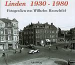 Linden 1930-1980 - Fotografien von Wilhelm Hauschild
