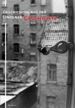 Geschichten aus der Lindener Geschichte - Heft 1