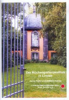 Der Küchengartenpavillon in Linden