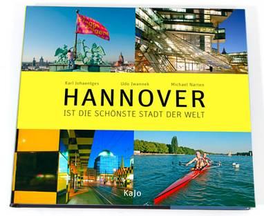 Hannover ist die schönste Stadt der Welt