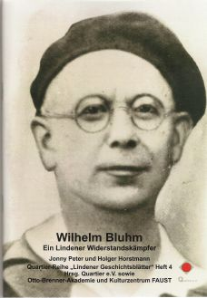 Wilhelm Bluhm - Ein Lindener Widerstandskämpfer