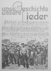 Unsere Geschichte, unsere Lieder - Arbeitersängerbewegung