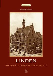 Linden - Streifzüge durch die Geschichte