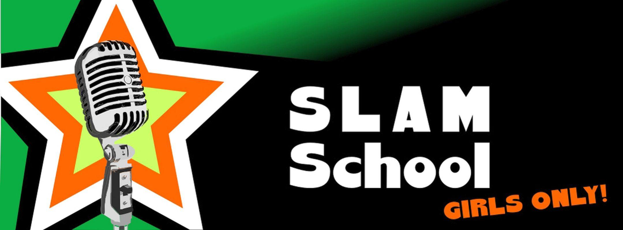 Slamschool