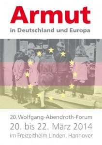 Armut in Deutschland - 20. Wolfgang-Abendroth Forum 2014