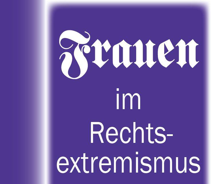 Frauen im Rechtsextremismus