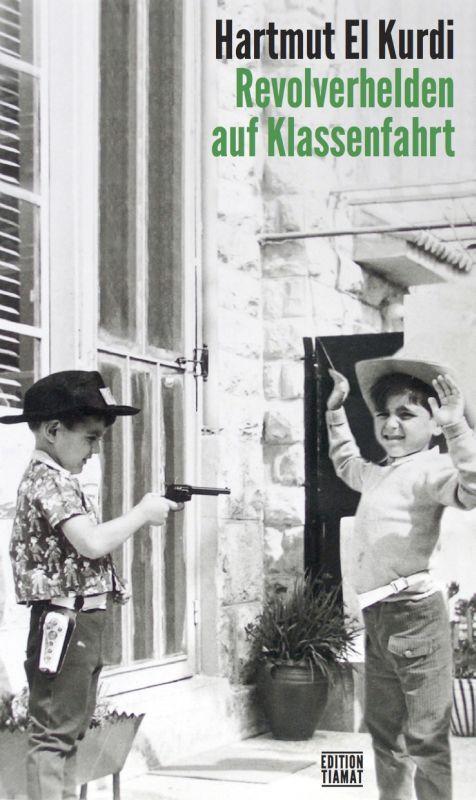 Revolverhelden auf Klassenfahrt