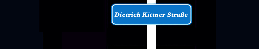 Dietrich Kittner Straße