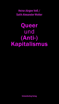Queer und (Anti-) Kapitalismus