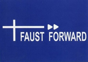 Faust-Forward