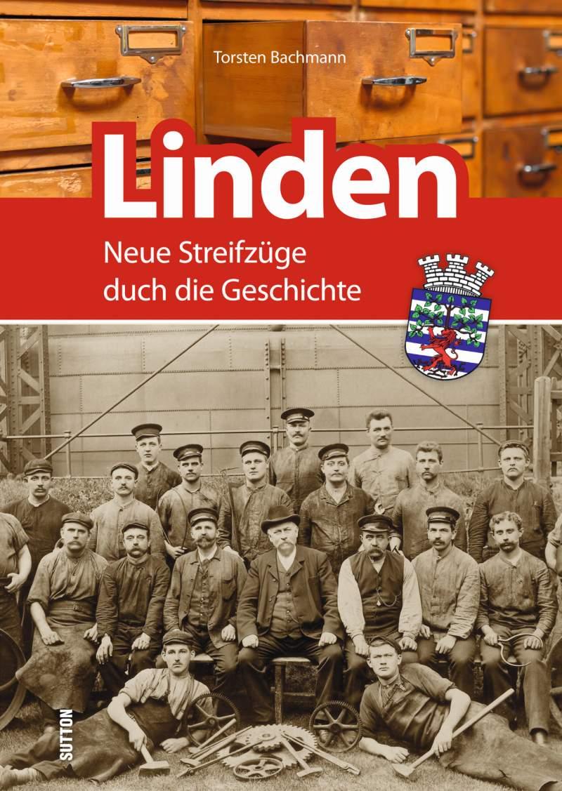 Neue Streifzüge durch die Lindener Geschichte