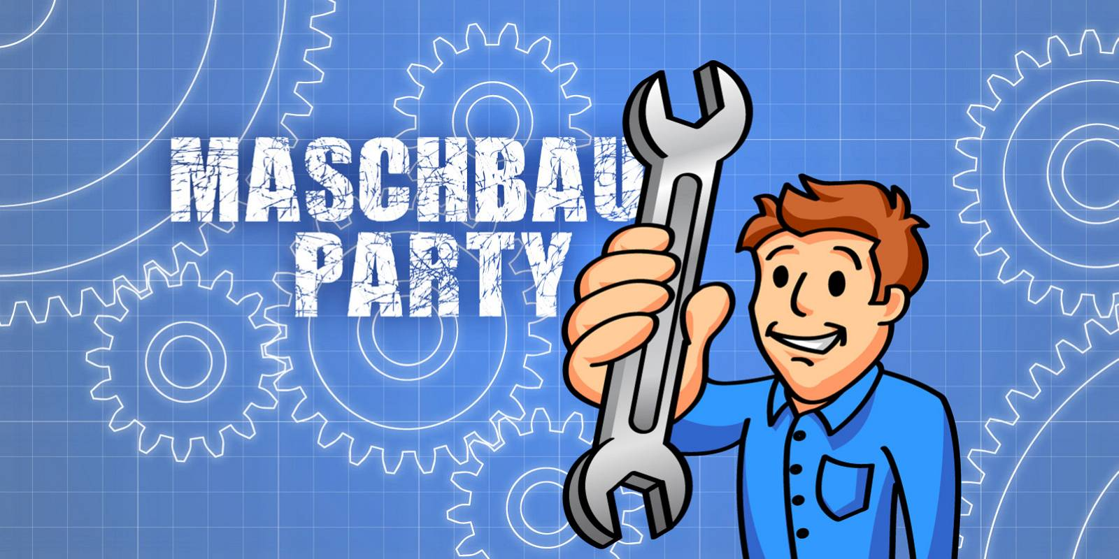 Maschbau-Party