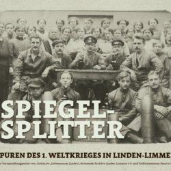 Spiegelsplitter – Spuren des 1. Weltkrieges in Linden-Limmer