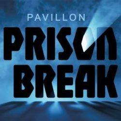 Pavillon Prison Break