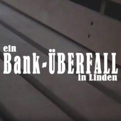 Banküberfall in Linden