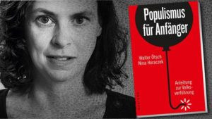 """Populismus für Anfänger"""" mit Nina Horaczek"""