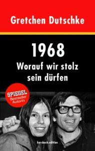 1968 - Worauf wir Stolz ein dürfen