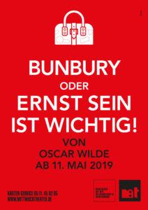 Bunbury oder Ernst sein ist wichtig