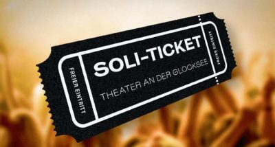 Soli_Ticket - Theater an der Glocksee