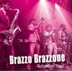 Brazzo Brazzone & The World Brass Ensemble Tschembe Time