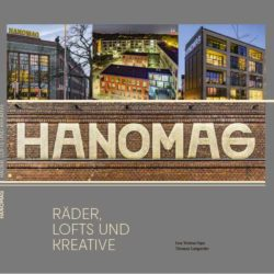 HANOMAG Räder, Lofts und Kreative